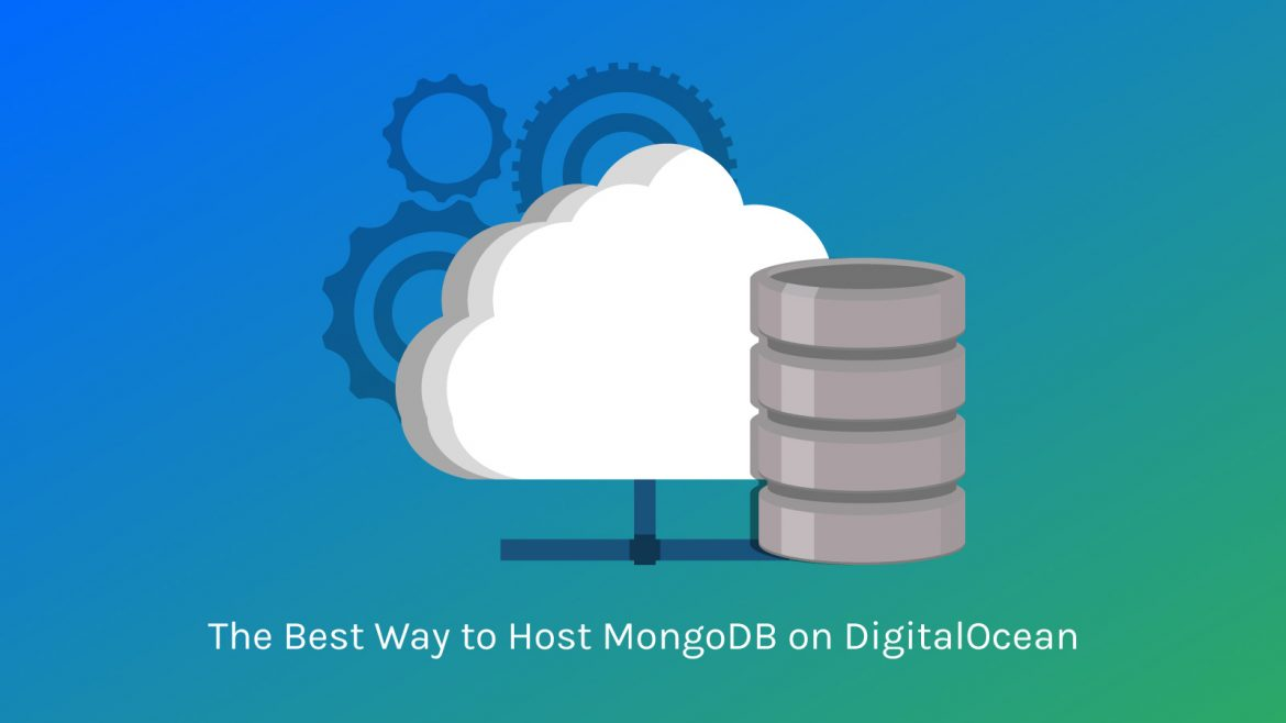 The-Best Way To Host MongoDB
